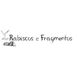 Rabiscos e Fragmentos