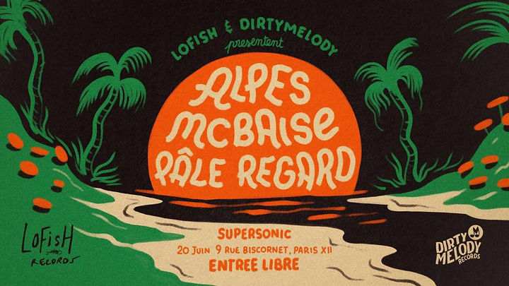 lofish records, alpes, mcbaise, pâle regard, supersonic concert