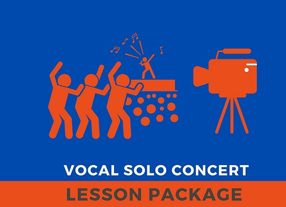 Vocal Solo Concert        Lesson Package        (10 X 45 Mins+Rehearsal+Concert)