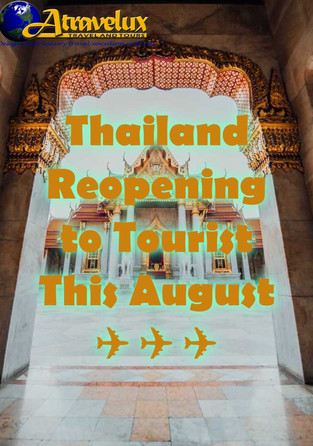 Thailand Reopening to Tourist
