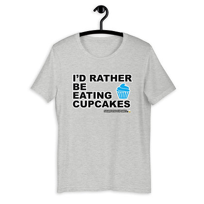 I'd Rather be Eating Cupcakes T-shirt
