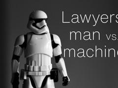 Lawyers: Man versus Machine