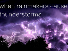 Some Rainmakers cause Thunderstorms