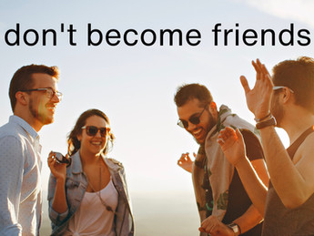 Why partners should not be friends
