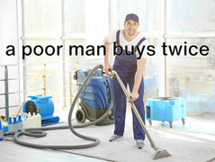 A poor man buys twice