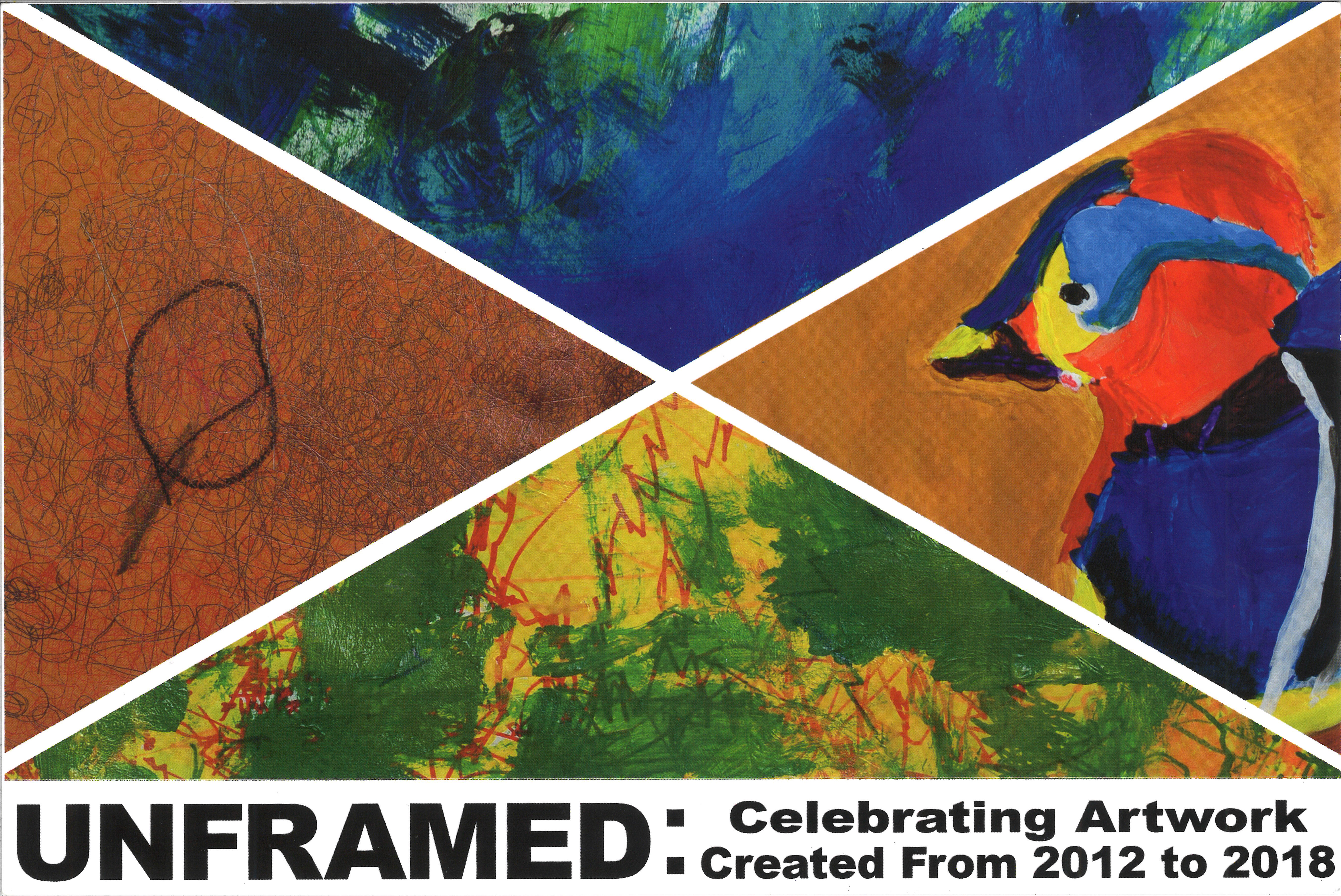 Unframed: Celebrating Artwork Created From 2012 to 2018
