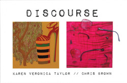Discourse: Karen Veronica Taylor & Chris Brown