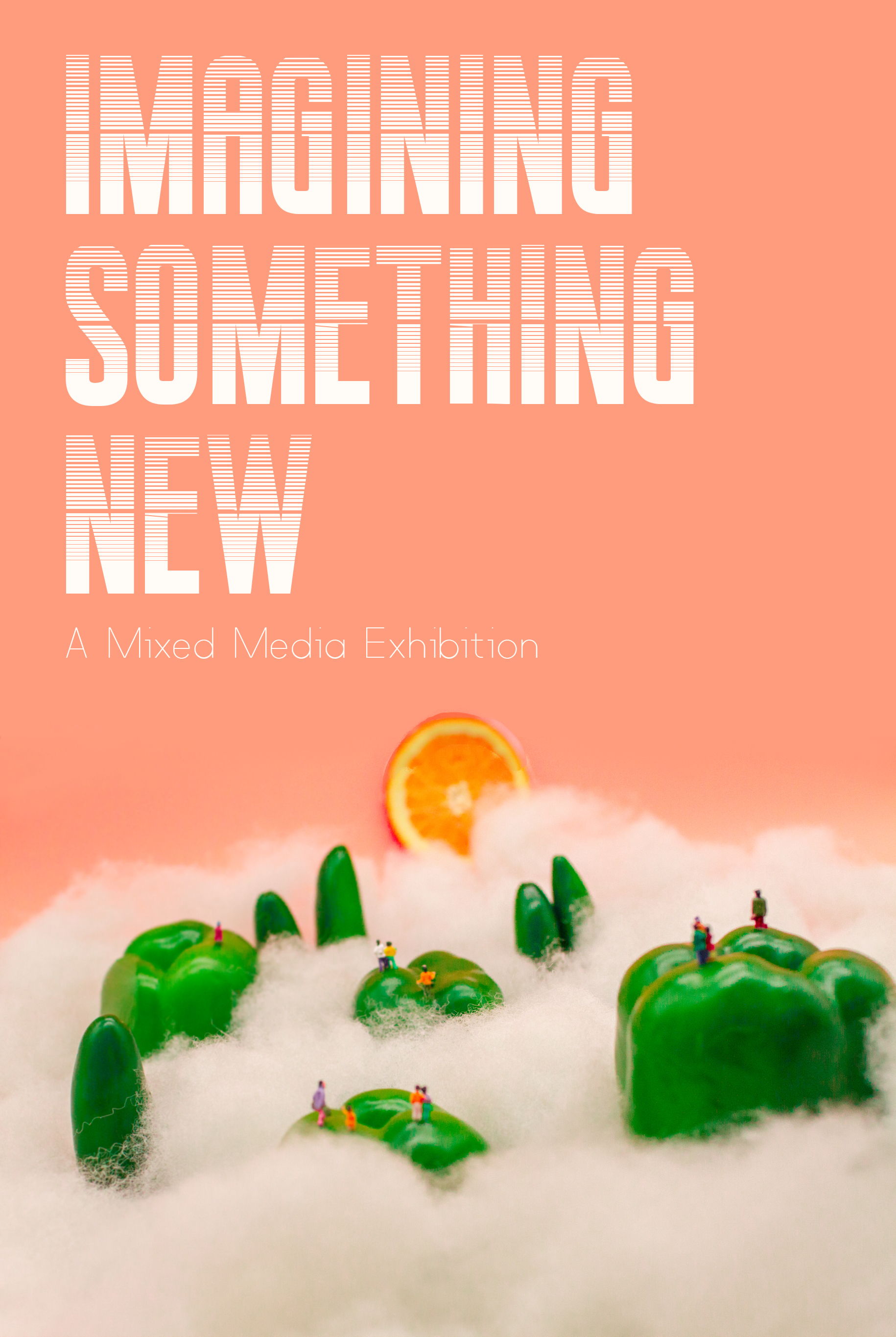 Imagining Something New: A Mixed Media Exhibition