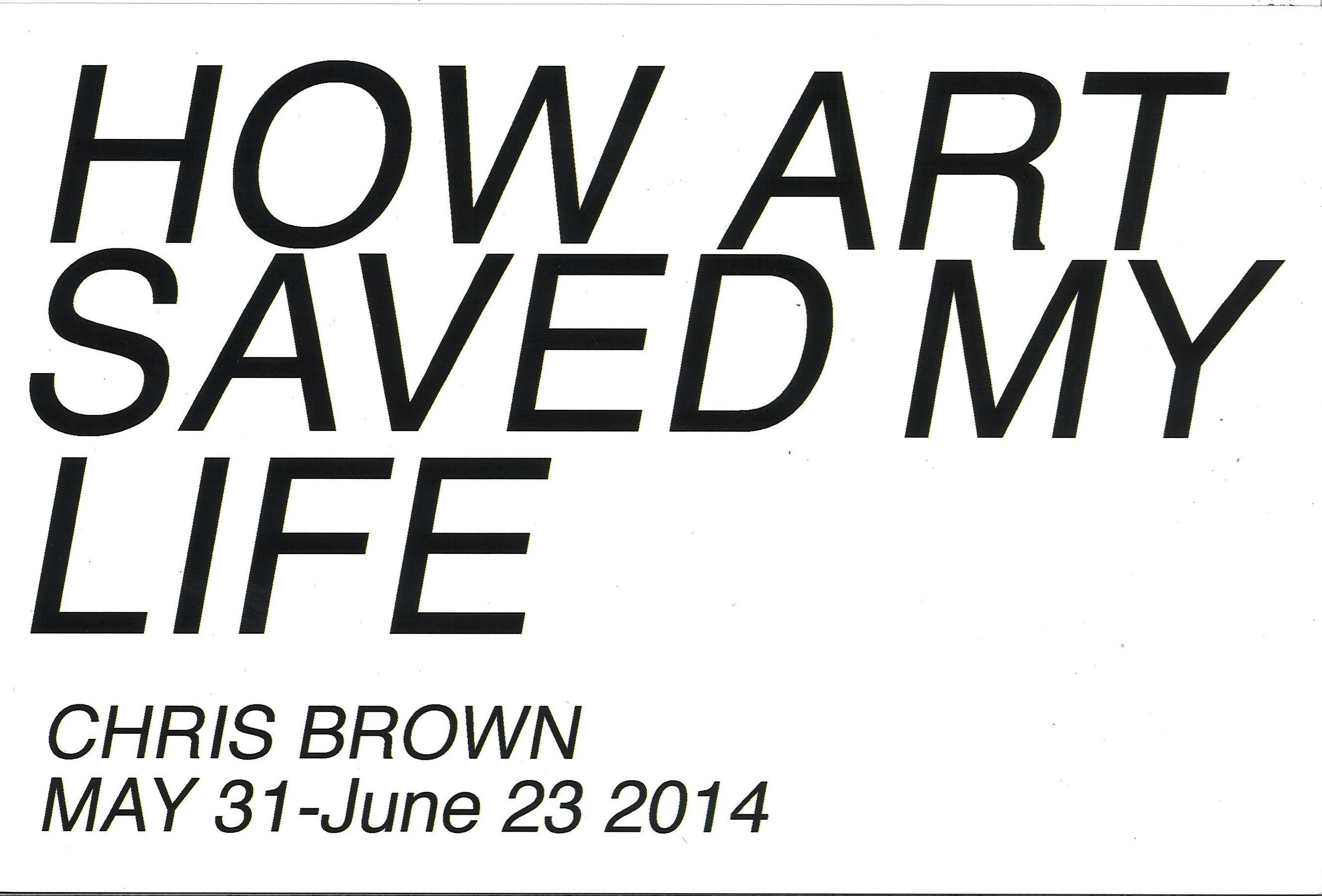 How Art Saved My Life: Chris Brown