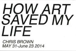 How Art Saved My Life: Chris Brown