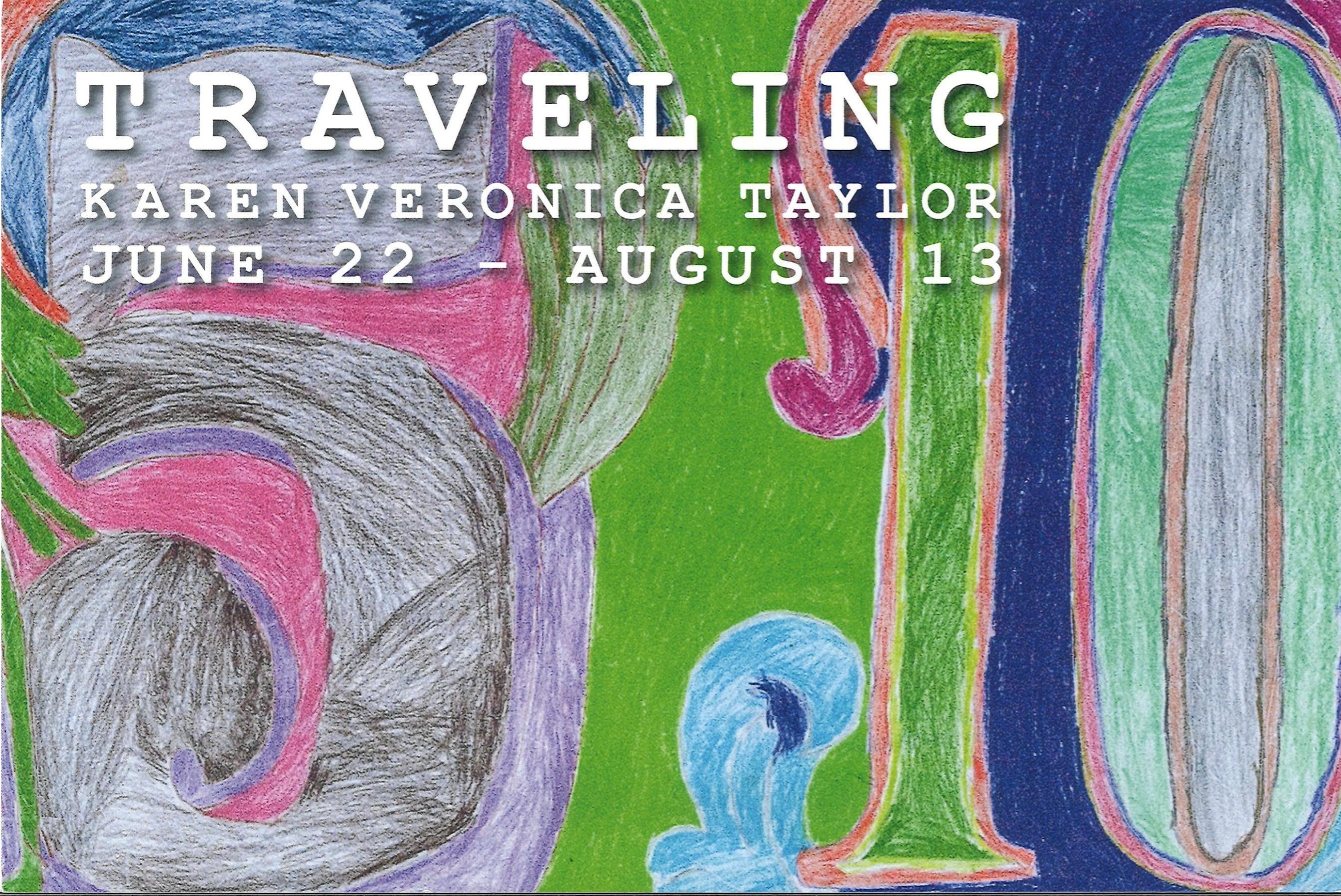 Traveling: Karen Veronica Taylor