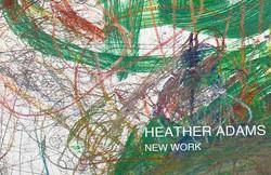 New Work: Heather Adams