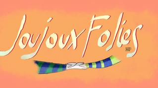 Campagna di supporto per Joujoux Folies