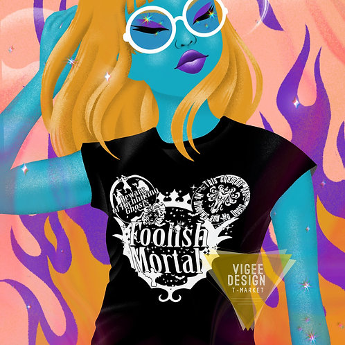Foolish Mortals - Short-Sleeve Unisex T-Shirt