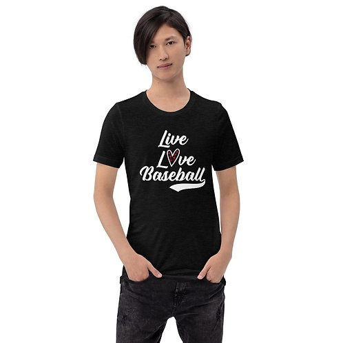 Live Love Baseball - Short-Sleeve Unisex T-Shirt