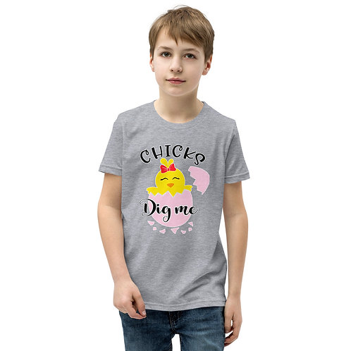 Chicks Dig Me - Youth Short Sleeve T-Shirt