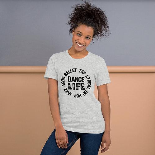 Dance Life Circle - Short-Sleeve Unisex T-Shirt