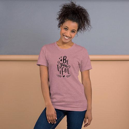 Be you Tiful Short-Sleeve Unisex T-Shirt