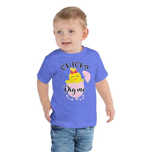 Chicks Digg Me - Toddler Short Sleeve Tee