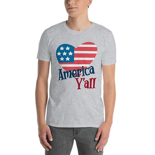America Y'all - Short-Sleeve Unisex T-Shirt