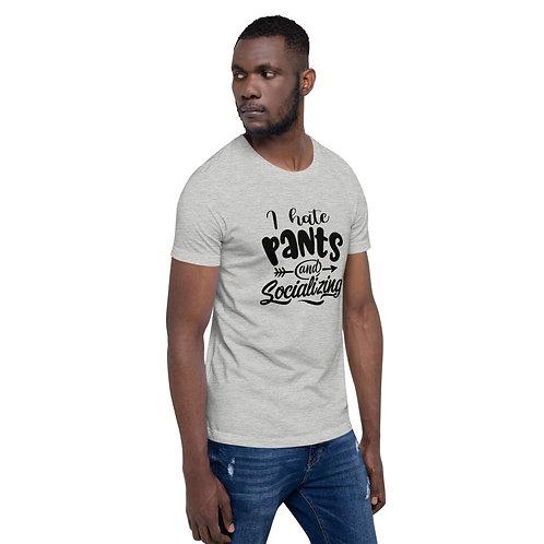 Pants and Socializing - Short-Sleeve Unisex T-Shirt