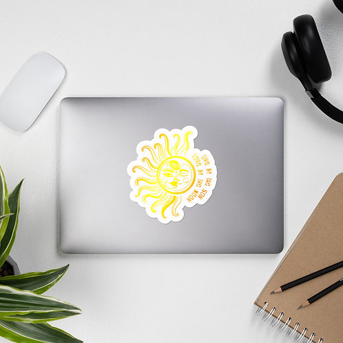 Live by the Sun, Love by the Moon - Bubble-free stickers
