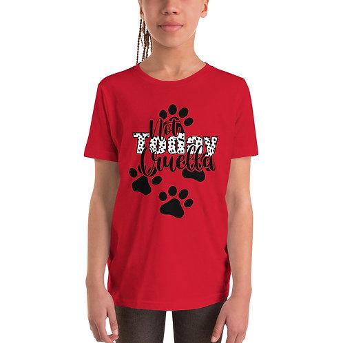Not Today Cruella - Youth Short Sleeve T-Shirt