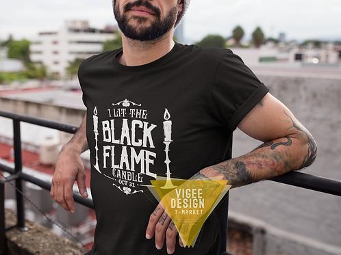 I Lit the Black Flame Candle - Basic Short-Sleeve Unisex T-Shirt