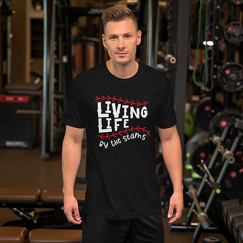 Living Life by the Seams - Short-Sleeve Unisex T-Shirt