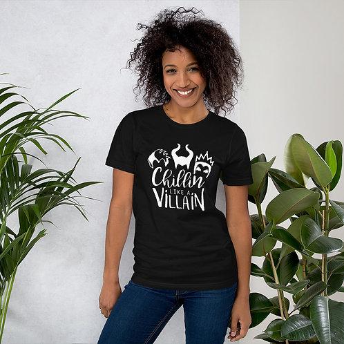 Chillin like a Villain - Short-Sleeve Unisex T-Shirt