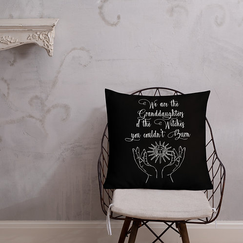 We are the Granddaughters - Premium Pillow