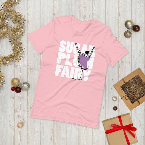 Sugar Plum Fairy - Short-Sleeve Unisex T-Shirt