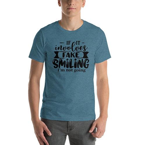 Fake Smiling - Short-Sleeve Unisex T-Shirt