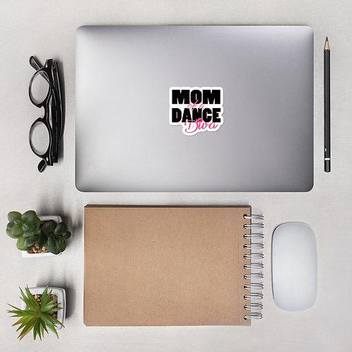 Mom of a Dance Diva - Bubble-free stickers