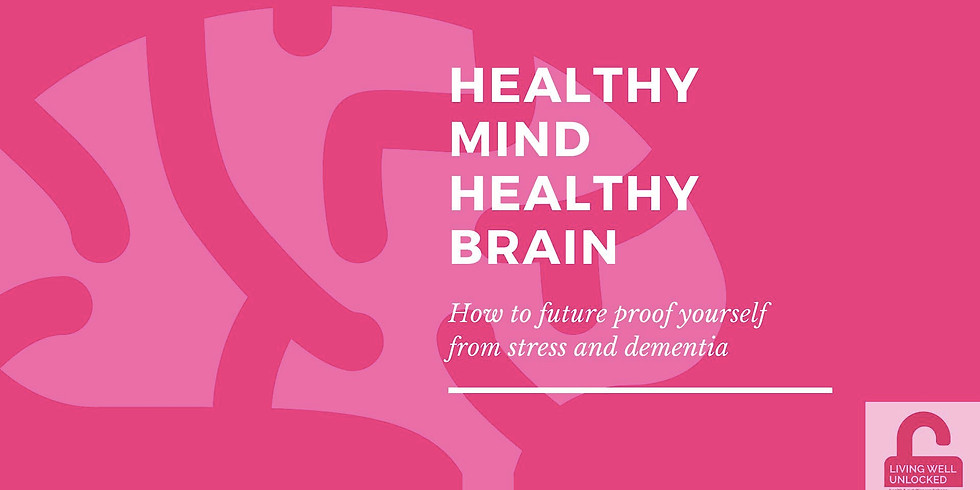 Healthy Mind Healthy Brain