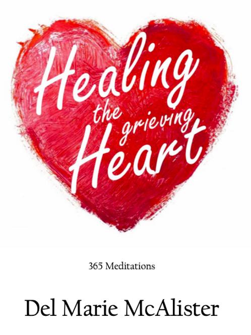 Healing the grieving Heart