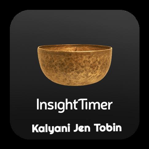 Insight Timer- Kalyani Jen Tobin
