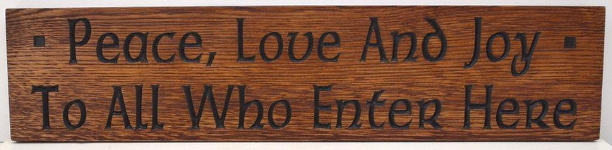 Oak Motto Plaque for Craftsman arts and crafts home decor or gift