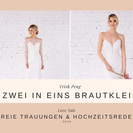 Zwei in Eins Brautkleider von Trish Peng