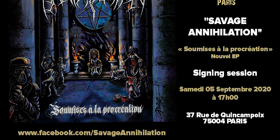 Savage Annihilation Signing Session