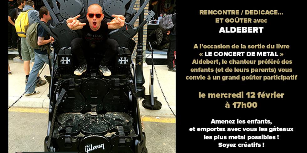 RENCONTRE / DEDICACE… ET GOÛTER avec ALDEBERT