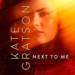 Kate Gratson_single_Next To Me