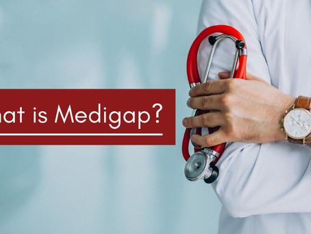 What is Medicare Supplement Plan or Medigap?