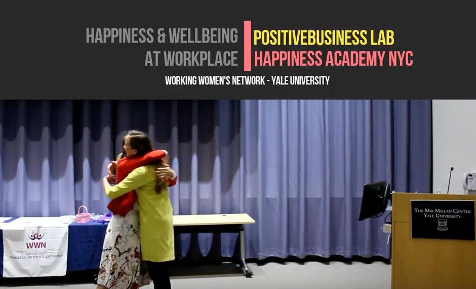 Happiness & Wellbeing at Workplace; Yale Working Women's Network - Ula Mikus and Dijana Galijasevic