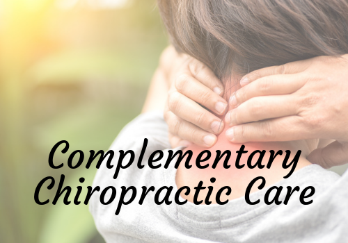 Complementary Chiropractic Care