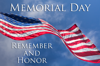 Memorial Day - Closed Monday, May 29th