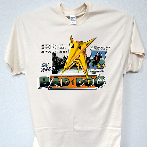BAD DOG, American, Cool T-SHIRT in all Styles & Sizes: S-5X,T-1474 L@@K!!