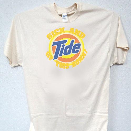 "SICK AN TIDE! Spoof ""Carona Virus"" Sizes 3-5xl,T-Shirt T-1741IVY"