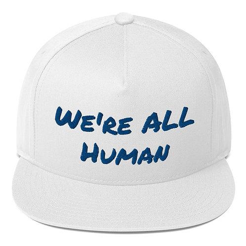 """We're All Human"" Flat Bill Cap"