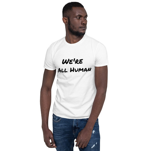 """We're All Human"" Men's T-Shirt (White)"